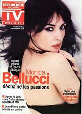 TV HEBDO 2005: MONICA BELLUCCI_DANY BRILLANT_MEREDITH MONROE