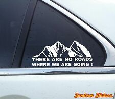 "2x ""There are no roads where we.."" funny offroad 4x4 jeep / truck stickers"