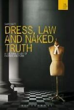 The WISH List: Dress, Law and Naked Truth : A Cultural Study of Fashion and...