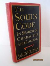 The Soul's Code: In Search of Character and Calling by James Hillman