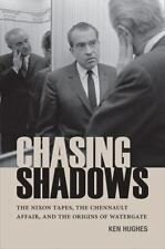 Chasing Shadows: The Nixon Tapes, the Chennault Affair, and the Origins of Water
