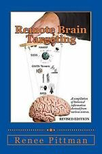 Mind Control in America Book 1: Remote Brain Targeting : A Compilation of...