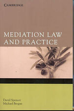 Mediation Law and Practice, Brogan, Michael, Spencer, David, Very Good condition