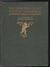 Arthur Rackham / Charles Swinburne - Springtide of Life Poems - 1st/1st 1918