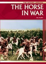 The Horse in War (Horse) (Horse Library)-ExLibrary