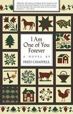 I Am One of You Forever: A Novel Chappell, Fred Paperback