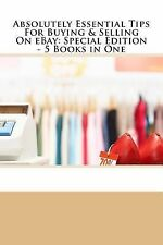 Absolutely Essential Tips for Buying and Selling on EBay - Special Edition -...