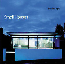 Small Houses - Nicolas Pople - Architecture & Design Book 400 illustrations