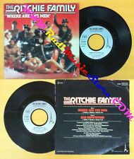LP 45 7'' THE RITCHIE FAMILY Where are the men Bad reputation 1979 no cd mc dvd