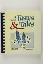 Vintage Spiral Bound Cookbook More Tastes & Tales From Texas by Peg Hein