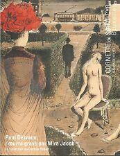 CORNETTE CYR Paul Delvaux PRINTS Mira Jacob Docteur Robert Collection Catalog 16