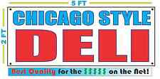 CHICAGO STYLE DELI All Weather Banner Sign Best Quality of the $$$ RESTAURANT