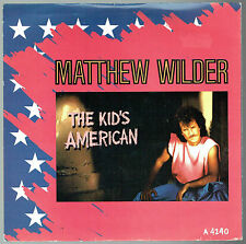 "MATTHEW WILDER - 7"" - The Kid's American.  UK Picture Sleeve. Epic"