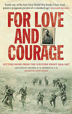 For Love and Courage: The Letters of Lieutenant Colonel E.W. Hermon from the Wes