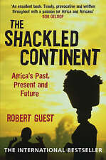 The Shackled Continent, Robert Guest