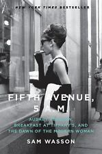 Fifth Avenue, 5 A.M.: Audrey Hepburn, Breakfast at Tiffany's, and the Dawn of th