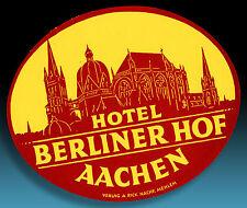 SCHÖNER ALTER KOFFERAUFKLEBER LUGGAGE LABEL 40er HOTEL BERLINER HOF AACHEN