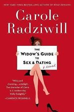 The Widow's Guide to Sex and Dating by Carole Radziwill (2014, Hardcover)