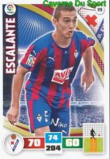 115 ESCALANTE ARGENTINA SD.EIBAR CATANIA CALCIO CARD ADRENALYN LIGA 2016 PANINI