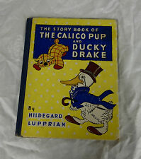 1940 The Calico Pup And Ducky Drake Childrens Book Hildegard Lupprian