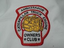 Vintage Ambassador Caterpillar Truck Engine Owners Club Patch