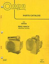 ONAN VINTAGE NHC-NHCV  SERIES INDUSTRIAL ENGINES PARTS  MANUAL 940-0251 1977