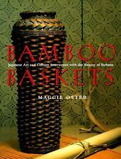 Bamboo Baskets: Japanese Art and Culture Interwoven with the Beauty of-ExLibrary