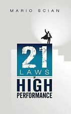 The 21 Laws of High Performance by Mario Scian (2015, Paperback)