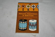 How to Make Drums, Tomtoms and Rattles : Primitive Percussion Instruments for...