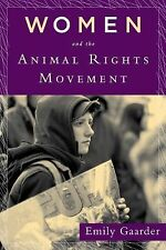 Women and the Animal Rights Movement by Emily Gaarder (2011, Paperback)