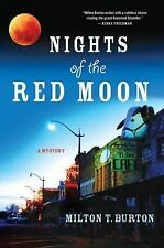 Nights of the Red Moon, Milton T. Burton, Good Condition, Book
