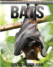 Animals Knowledge: Bats: Beautiful Pictures and Interesting Facts Children...