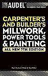 Audel Carpenter's and Builder's Millwork, Power Tools, and Painting-ExLibrary