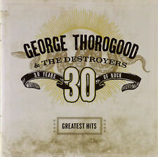 CD - George Thorogood & The Destroyers - Greatest Hits - #A1649