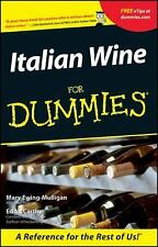 Italian Wine for Dummies by Ed McCarthy and Mary Ewing-Mulligan (2001,...