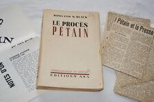 LE PROCES PETAIN-ROWLAND W.BLACK COLLABORATION GUERRE 39 45-1945