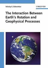 The Interaction Between Earth's Rotation and Geophysical Processes-ExLibrary