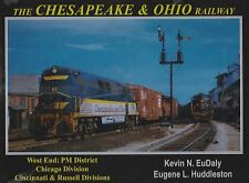 The Chesapeake & Ohio, West End: PM District, CHICAGO and CINCINNATI (NEW BOOK)