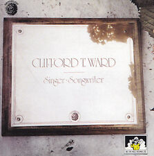 CLIFFORD T. WARD - CD - SINGER SONGWRITER...PLUS