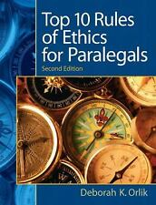 NEW - Top 10  Rules of Ethics for Paralegals (2nd Edition)