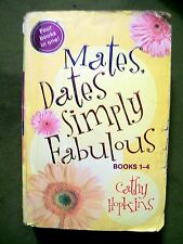 Mates, Dates Simply Fabulous : Bks. 1-4 by Cathy Hopkins (2006, Paperback)