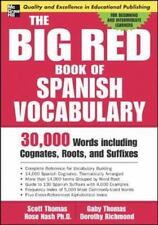 The Big Red Book of Spanish Vocabulary: 30,000 Words Including Cognates, Roots,