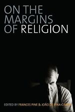 2007-11-01, On the Margins of Religion, Frances Pine, Excellent, -- Anthropology