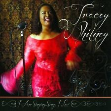 Tracey Whitney-I Am Singing... Songs I Love  CD NEW