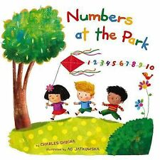 Learning Parade Ser.: Numbers at the Park : 1 2 3 4 5 6 7 8 9 10 by Charles Ghig