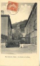 MAS-CABARDES le clocher et la place lib escudié timbrée 1910