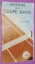 TENNIS DUNLOP 1947 HISTOIRE DE LA COUPE DAVIS COCHET BOROTRA LACOSTE AUSTIN WOOD