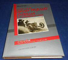 Alberto Redaelli - Gli anni D'oro del Gran Premio D'Italia e Dell'Autodromo di