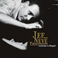 Jef Neve Trio Nobody Is Illegal CD NEW SEALED 2006 Jazz