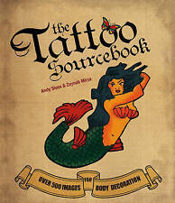 The Tattoo Sourcebook by Andy Sloss, Zynab Mirza